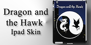 Dragon and the Hawk Ipad